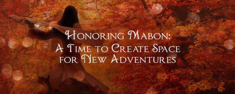 Mabon: A Time to Create Space for New Adventures