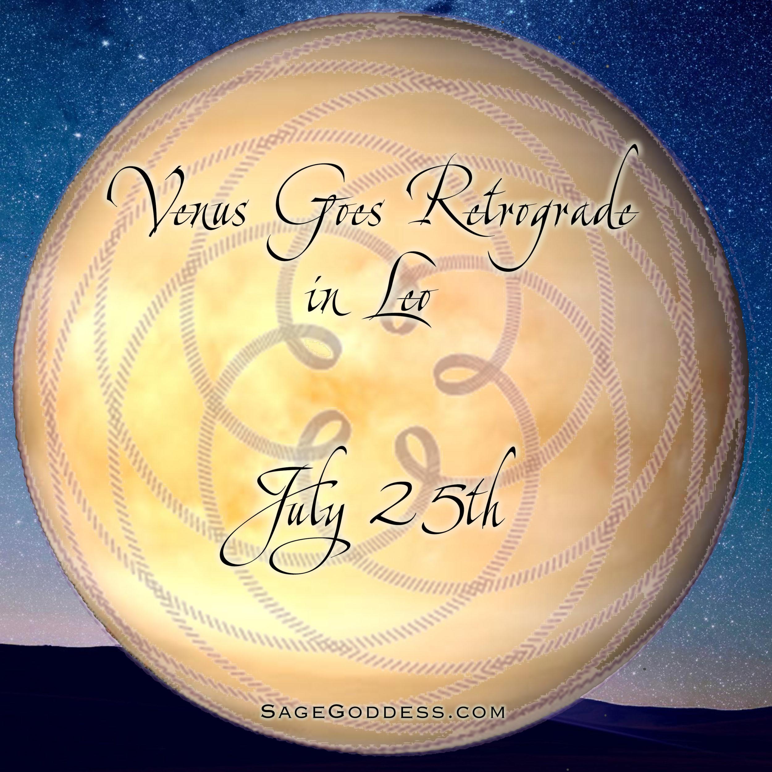 Venus in Leo Retrograde (1)