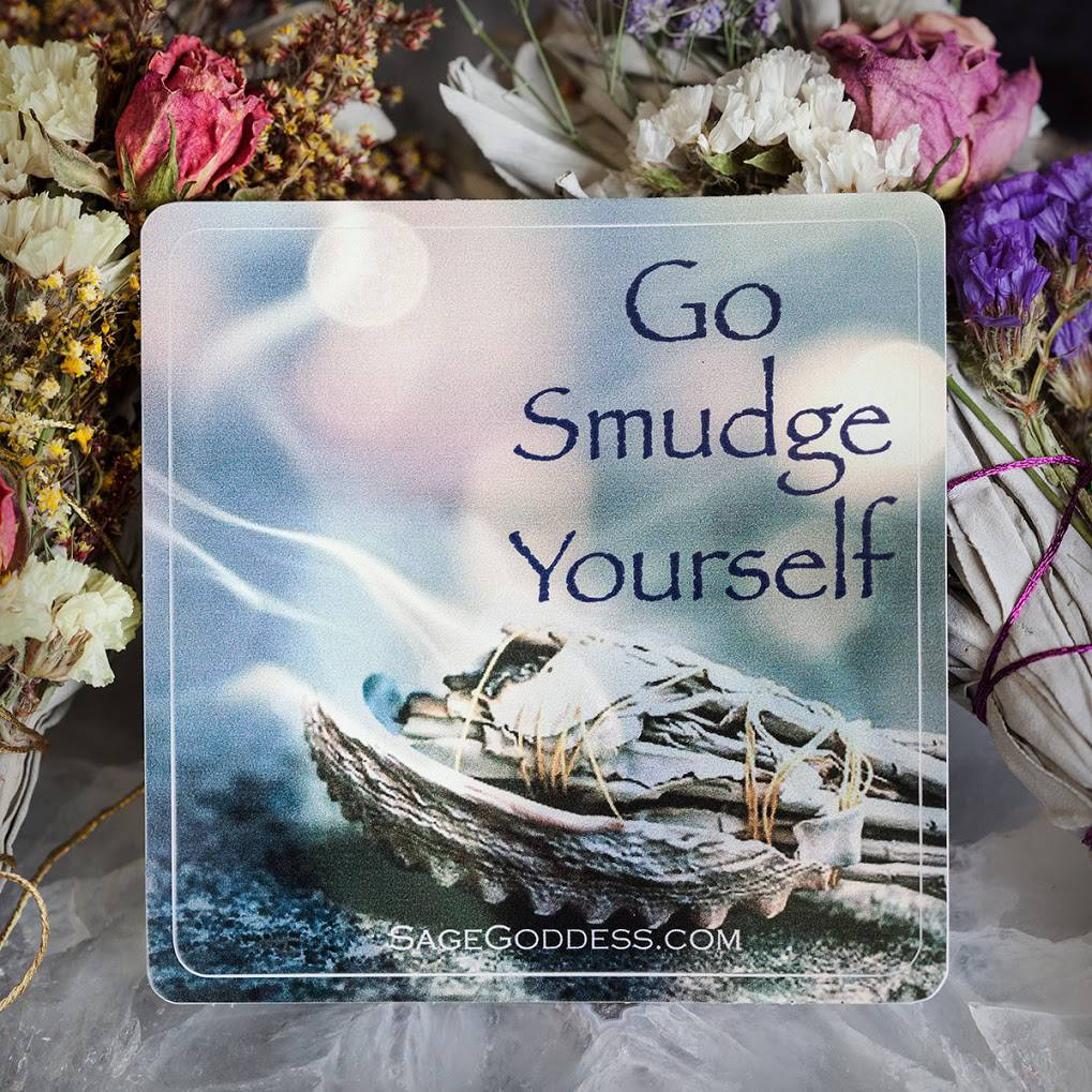 Go Smudge Yourself sticker