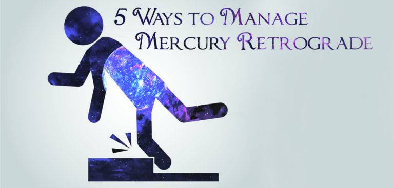 Managing Mercury Retrograde and What to Do When it Goes Direct!