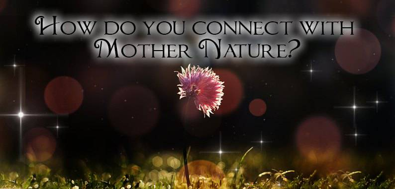 BigQuestion_070518How_do_you_connect_with_mother_nature